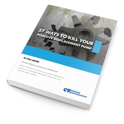 27 Ways to Kill Your Positive Displacement Pump